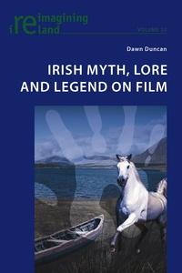 Dawn Duncan - Irish Myth, Lore and Legend on Film.