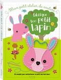 Dawn Machell - Fabrique ton petit lapin.