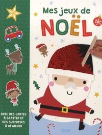Dawn Machell - Mes jeux de Noël - Avec des cartes à gratter et des surprises à détacher.