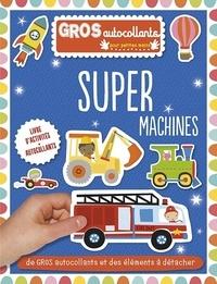 Dawn Machell - Super machines.