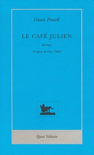 Dawn Powell - Le Café Julien.