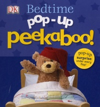 Dawn Sirett et Susan Calver - Bedtime pop-up peekaboo !.