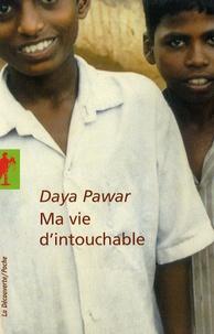 Daya Pawar - Ma vie d'intouchable.