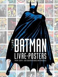 Ibooks à télécharger pour mac Batman - Livre-poster  - 1939-2019 - 80 couvertures mythiques (Litterature Francaise) par DC Comics PDB FB2 PDF 9791026819240