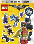 DC Comics et  Lego - L'album des autocollants The Lego Batman Movie.