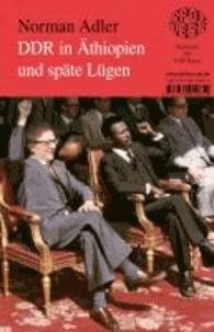 DDR in Äthiopien und späte Lügen.