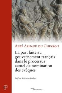 Livres téléchargeables gratuitement pour téléphone Android La part faite au gouvernement français dans le processus actuel de nomination des évêques