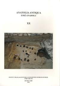 Aksel Tibet et Olivier Henry - Anatolia Antiqua N° 20 : .