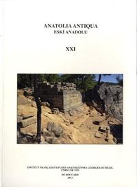 Aksel Tibet et Olivier Henry - Anatolia Antiqua N° 21 : .