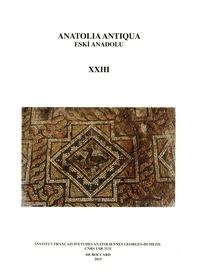 Aksel Tibet - Anatolia Antiqua N° 23 : .