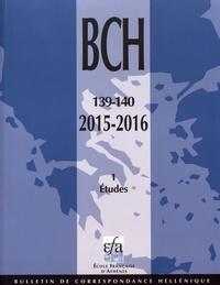 Alexandre Farnoux - Bulletin de correspondance hellénique N° 139-140-1/2015-20 : Etudes.