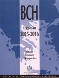 Alexandre Farnoux - Bulletin de correspondance hellénique N° 139-140-2/2015-20 : Etude - Dossier - Rapports.