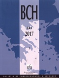 Alexandre Farnoux - Bulletin de correspondance hellénique N° 141-2/2017 : .