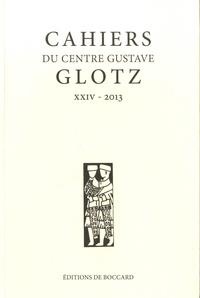 Stéphane Benoist et Pierre Cosme - Cahiers du Centre Gustave Glotz N° 24/2013 : Autour de Germanicus ; Les familles de militaires.
