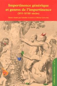 Isabelle Garnier et Olivier Leplâtre - Cahiers du GADGES N° 10 : Impertinence générique et genres de l'impertinence (XVIe-XVIIIe siècles).