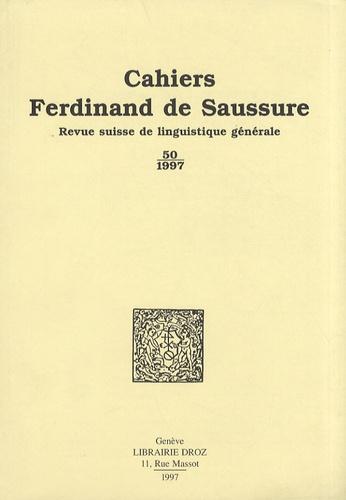 Rudolf Engler - Cahiers Ferdinand de Saussure N° 50/1997 : .