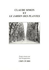 Sjef Houppermans - CRIN N° 39/2001 : Claude Simon et le Jardin des Plantes.