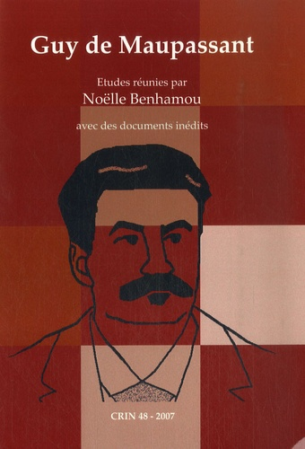 Noëlle Benhamou - CRIN N° 48/2007 : Guy de Maupassant.