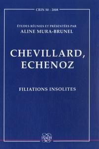 Aline Mura-Brunel - CRIN N° 50/2008 : Chevillard, Echenoz - Filiations insolites.