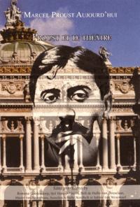 Romana Goedendorp et Sjef Houppermans - Marcel Proust aujourd'hui N° 4 : Proust et le théâtre.