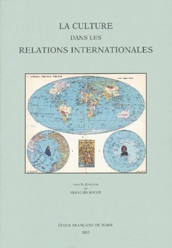 François Roche et  Collectif - MEFRIM Tome 114/2002/1 : La culture dans les relations internationales.