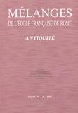 Giovannangelo Camporeale - Mélanges de l'Ecole française de Rome Tome 99/1/1987 : Antiquité - Etrurie ; Archéologie romaine ; Littérature et société.
