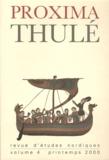 François-Xavier Dillmann - Proxima Thulé N° 4, Printemps 2000 : .
