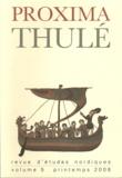 François-Xavier Dillmann - Proxima Thulé N° 5, Printemps 2006 : .