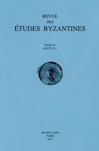 Revue des études byzantines N° 69/2011.pdf