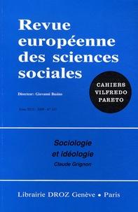 Claude Grignon - Revue européenne des sciences sociales N° 142/2008 : Sociologie et idéologie.