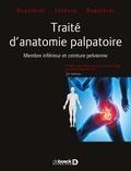 De Boeck - Traité d'anatomie palpatoire - Membre inférieur et ceinture pelvienne.