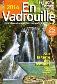 Sylvie Debras - En Vadrouille, Franche-Comté et Suisse Romande N° 12 : Sur la terre des femmes qui ont compté dans la région.