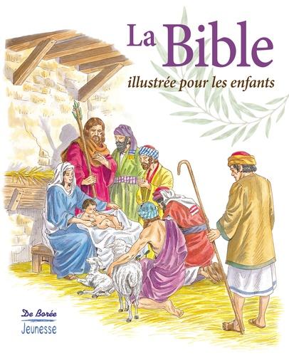 De Borée - La Bible illustrée pour les enfants.