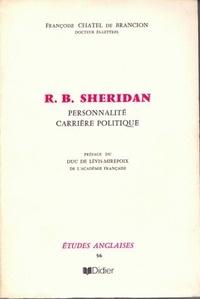 De brançion françoise Chatel - Richard Brinsley Sheridan - Personnalité, carrière politique.