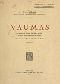 de Brinon et Jacques Chevalier - Vaumas - Contribution à l'étude des paroisses bourbonnaises.