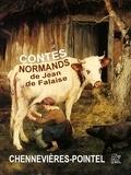 de Chennevières-Pointel Charles-P - Contes normands par Jean de Falaise.