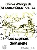 de Chennevières-Pointel Charles-P - Les caprices de Manette.