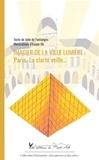 De fontanges Julie - Imagier de la Ville Lumière - Paris, la clarté veille….