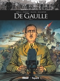 Mathieu Gabella - De Gaulle - Tome 02.
