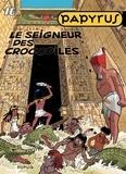 De Gieter - Papyrus Tome 16 : Le seigneur des crocodiles.