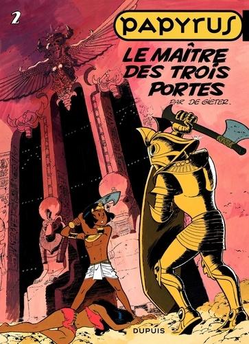 De Gieter - Papyrus Tome 2 : Le maitre des trois portes.