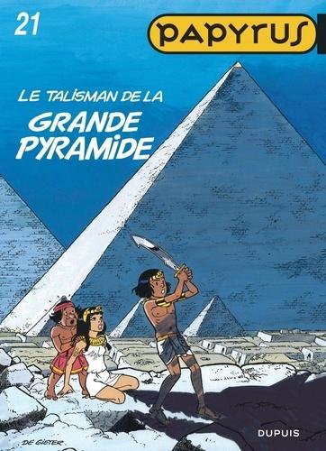 De Gieter - Papyrus Tome 21 : Le talisman de la grande pyramide.