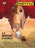 De Gieter - Papyrus Tome 26 : Le masque d'Horus.