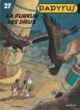 De Gieter - Papyrus Tome 27 : La fureur des dieux.