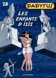 De Gieter - Papyrus Tome 28 : Les enfants d'Isis.