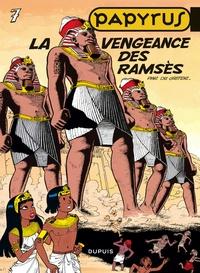 De Gieter - Papyrus Tome 7 : La vengeance des Ramsès.