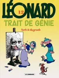 De Groot et  Turk - Léonard Tome 12 : Trait de génie.
