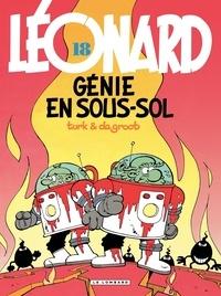 De Groot et  Turk - Léonard Tome 18 : Génie en sous-sol.