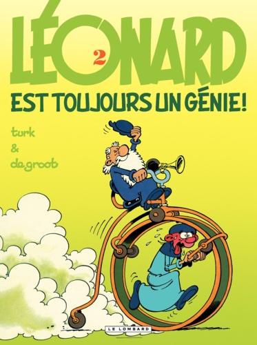 Léonard Tome 2 Léonard est toujours un génie