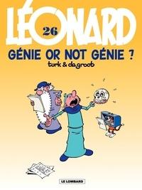 De Groot et  Turk - Léonard Tome 26 : Génie or not génie ?.